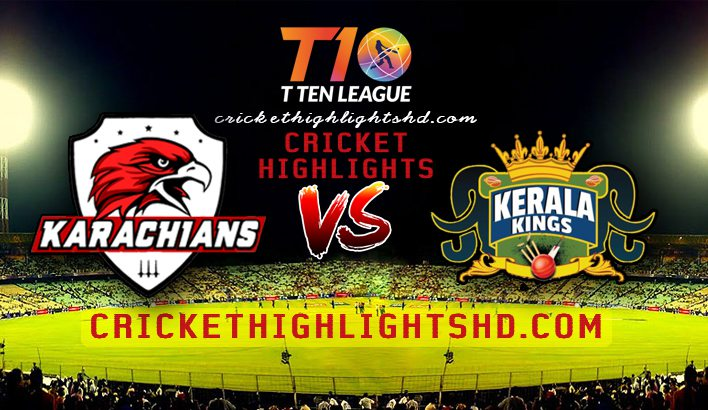 Karachians Vs Kerala Kings 4th T10 Match Highlights 22 Nov 2018